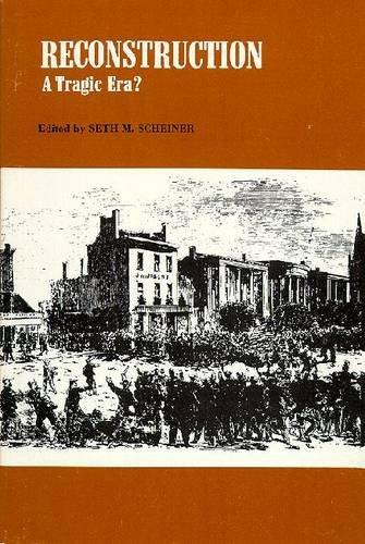9780882757483: Reconstruction: A Tragic Era? (American Problem)