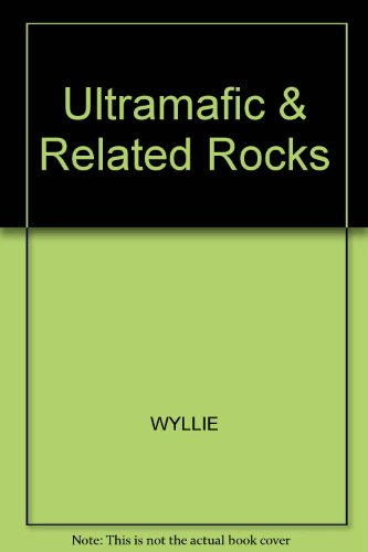 9780882757551: Ultramafic and Related Rocks