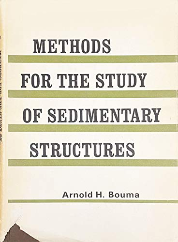 9780882757605: Methods for the study of sedimentary structures [Hardcover] by Bouma, Arnold H