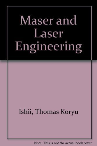 Maser and Laser Engineering: Thomas Koryu Ishii