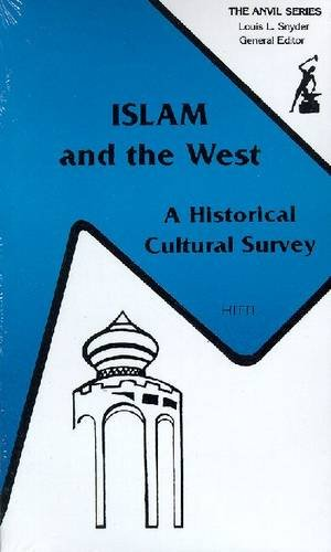 9780882757872: Islam and the West: A Historical Cultural Survey (The Anvil Series)