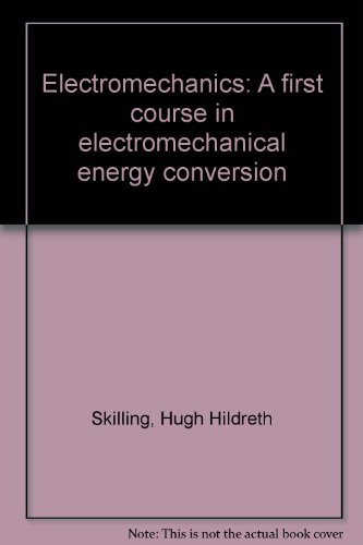 Electromechanics: A first course in electromechanical energy