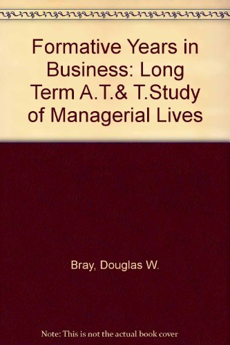 9780882758244: Formative Years in Business: A Long-Term A.T. and T. Study of Managerial Lives