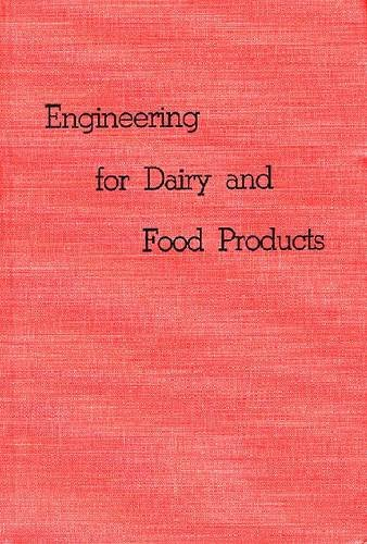 9780882758596: Engineering for Dairy and Food Products