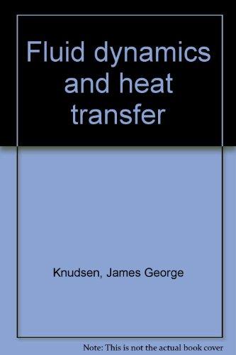 9780882759173: Fluid dynamics and heat transfer