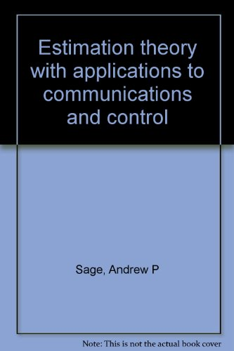 9780882759203: Estimation theory with applications to communications and control