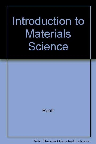 Introduction to Materials Science: Ruoff