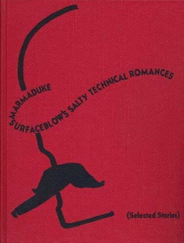 9780882759678: Marmaduke Surfaceblow's Salty Technical Romances