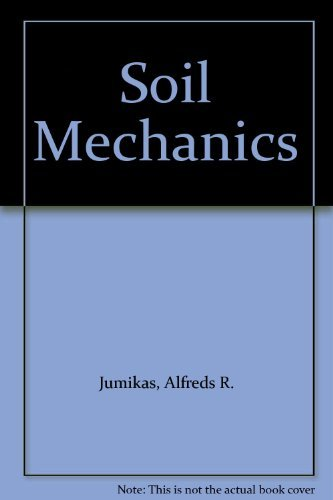 Soil Mechanics: Jumikis, Alfreds R.