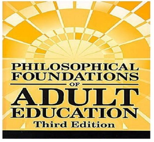 9780882759715: Philosophical Foundations of Adult Education
