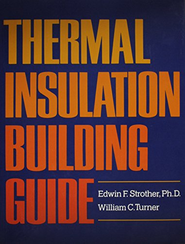 9780882759852: Thermal Insulation Building Guide