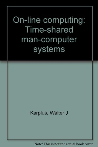 9780882759890: On-line computing: Time-shared man-computer systems
