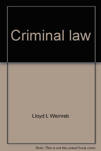 9780882770086: Criminal law: Cases, comment and questions (University casebook series)