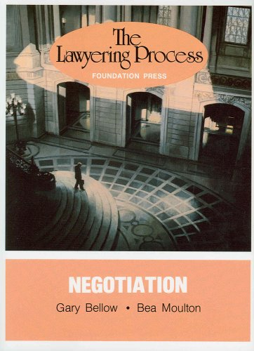9780882770390: Bellow and Moulton's Lawyering Process: Negotiation (University Casebooks)