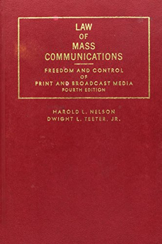 Law of Mass Communications : Freedom and: Harold L. Nelson;