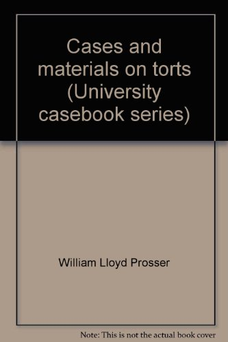 9780882770666: Cases and materials on torts (University casebook series)