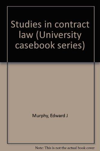 9780882771779: Studies in contract law (University casebook series)