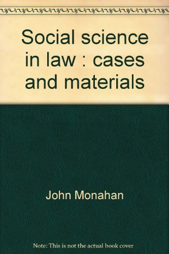 9780882772172: Social science in law: Cases and materials (University casebook series)