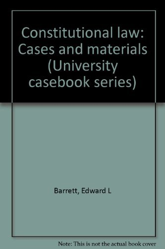 9780882772240: Constitutional law: Cases and materials (University casebook series)