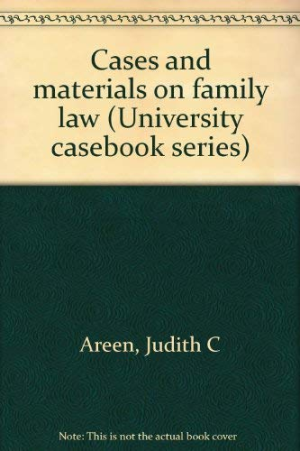 9780882772387: Cases and materials on family law (University casebook series)