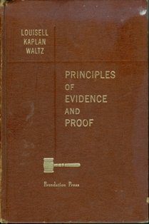 Principles of Evidence and Proof: Kaplan Educational Center