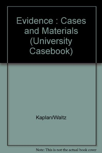 9780882776460: Evidence : Cases and Materials (University Casebook)