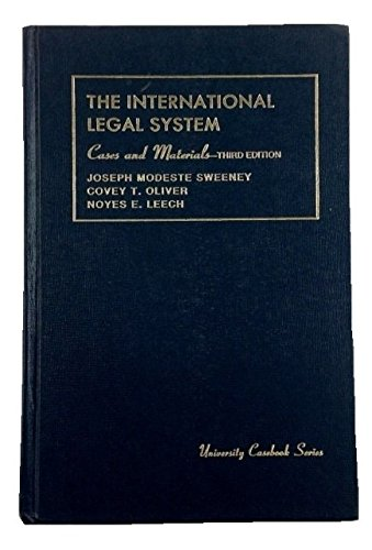 Cases and Materials on the International Legal: Joseph M. Sweeney,