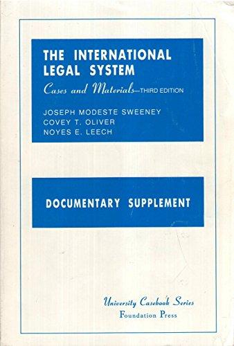 International Legal System, Documentary Supplement : Cases: Noyes E. Leech;