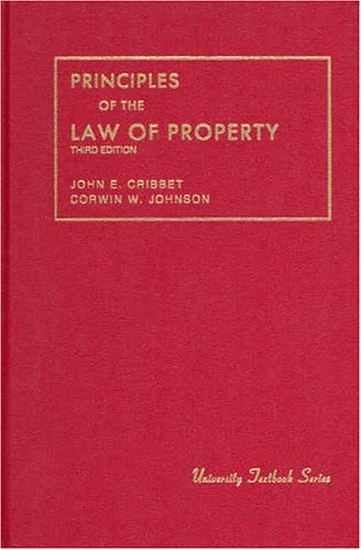 9780882777184: Cribbet and Johnson's Principles of the Law of Property (University Treatise Series)