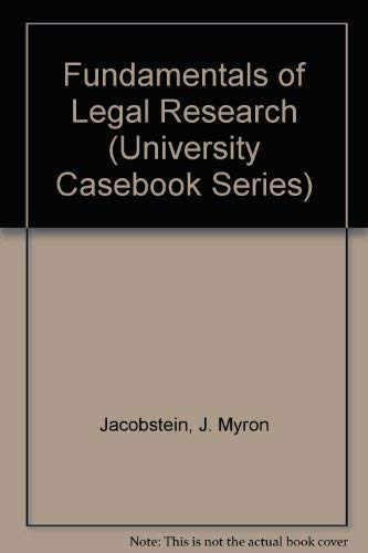 9780882777948: Fundamentals of Legal Research (University Casebook Series)