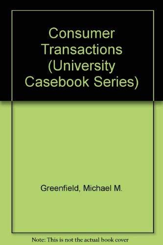 9780882778273: Consumer Transactions (University Casebook Series)