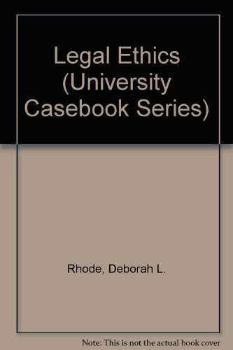 9780882779393: Legal Ethics (University Casebook Series)