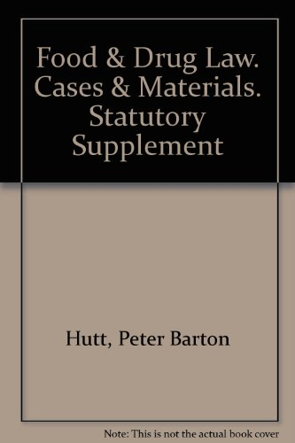 9780882779584: Food & Drug Law. Cases & Materials. Statutory Supplement
