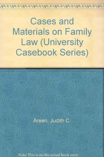9780882779829: Cases and Materials on Family Law (University Casebook Series)