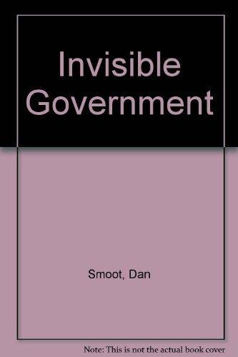9780882791258: Invisible Government