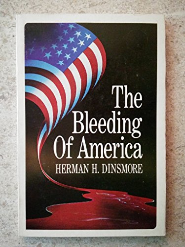 9780882791265: Bleeding of America