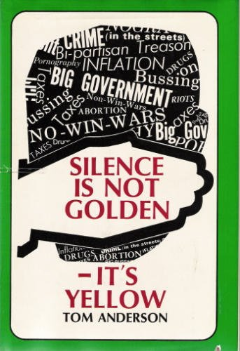 9780882792279: Silence Is Not Golden - It's Yellow