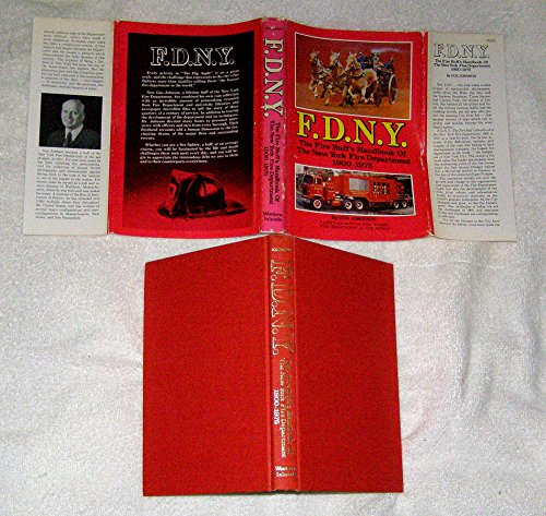 F.D.N.Y: The fire buff's handbook of the New York Fire Department, 1900-1975
