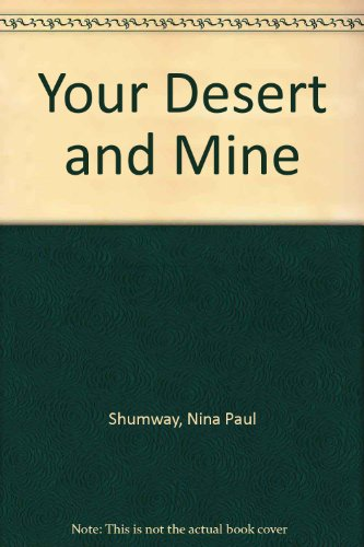 9780882800721: Your Desert and Mine