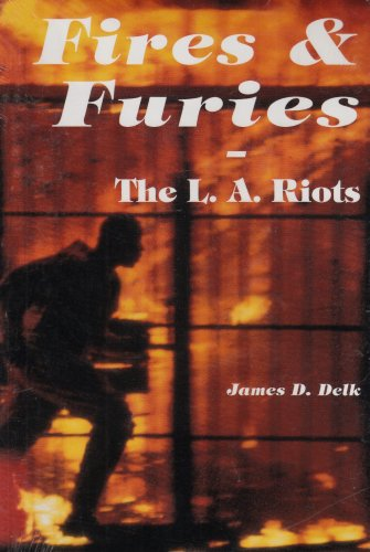 9780882801230: Fires & Furies: The L. A. Riots- What Really Happened