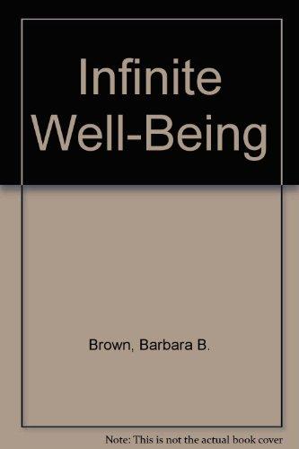 Infinite Well-Being: Barbara B. Brown