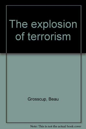 The Explosion of Terrorism