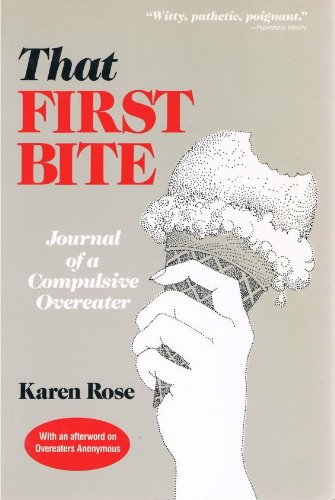 9780882820705: That First Bite: Journal of a Compulsive Overeater