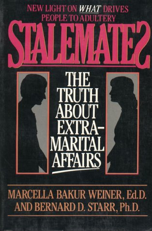 9780882820712: Stalemates: The Truth About Extramarital Affairs