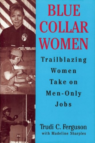9780882820934: Blue Collar Women