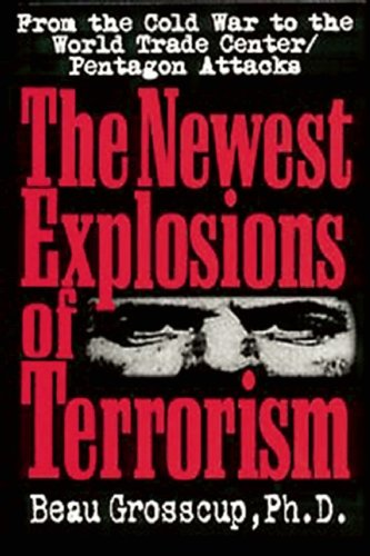 9780882821634: The Newest Explosions of Terrorism