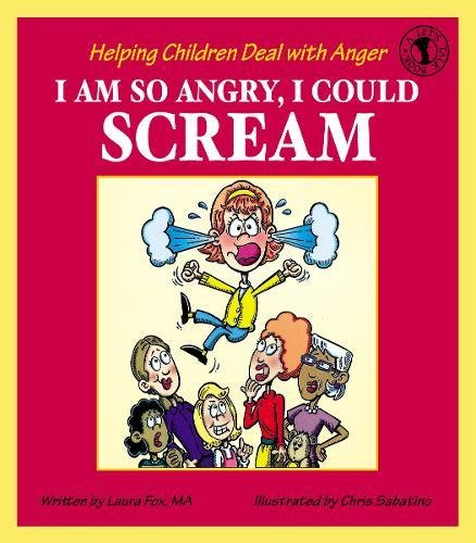 9780882821856: I Am So Angry, I Could Scream: Helping Children Deal with Anger (Let's Talk)