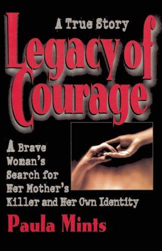 Legacy of Courage: Mints, Paula
