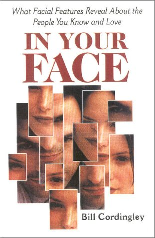 9780882822013: In Your Face : What Facial Features Reveal About the People You Know and Love