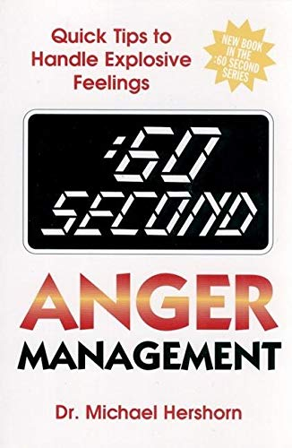 9780882822204: :60 Second Anger Management: Quick Tips to Handle Explosive Feelings